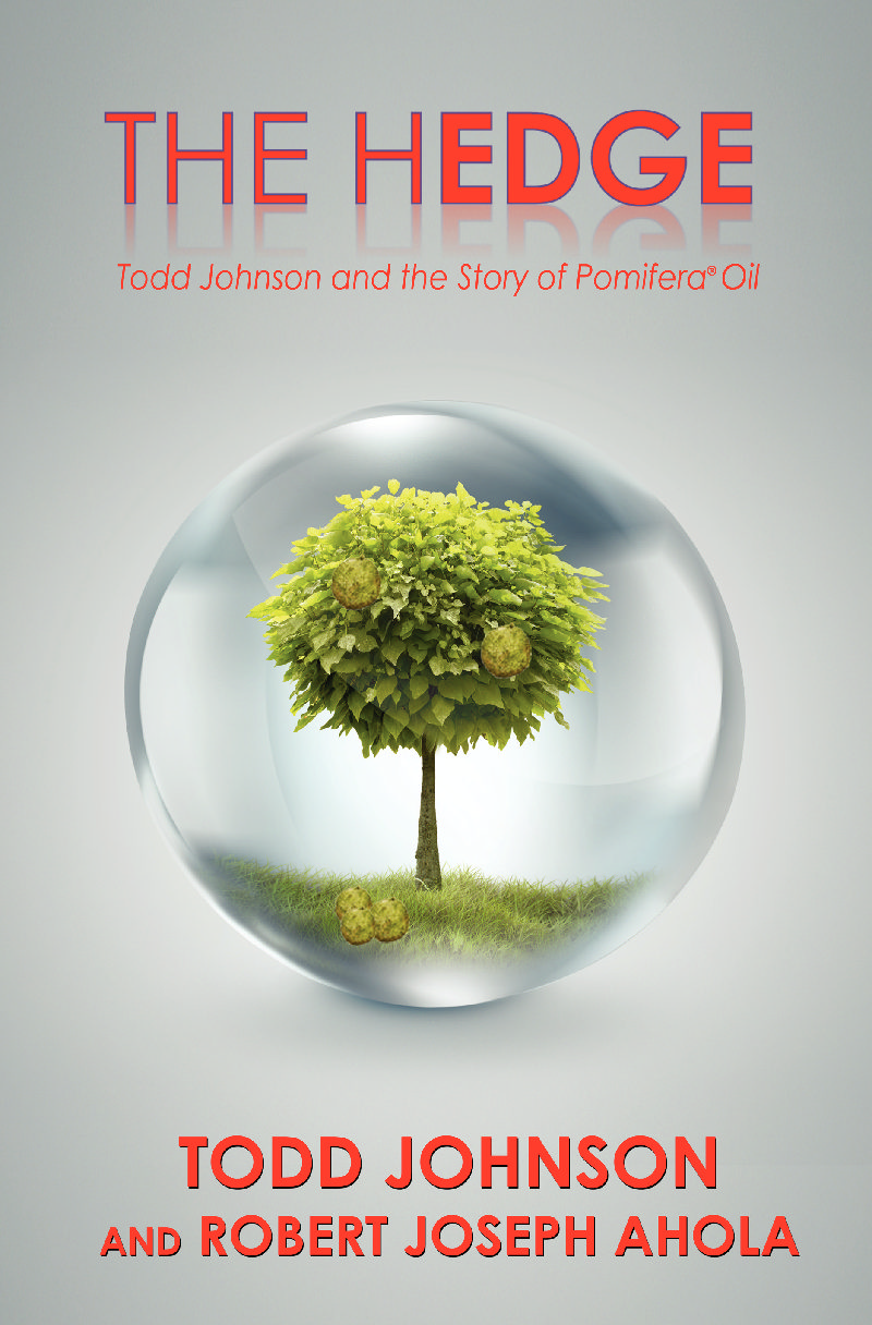 Book Signed Copy The Hedge Todd Johnson And Story Of Pomifera Oil